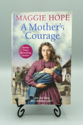 A Mother's Courage - Maggie Hope