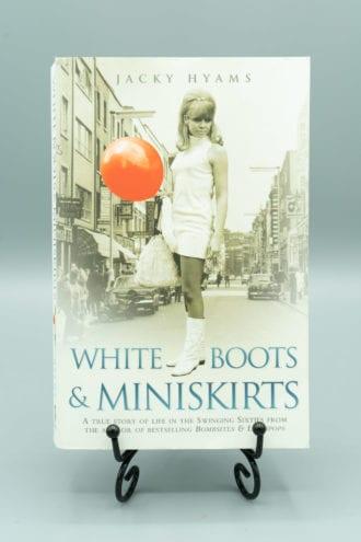 White Boots & Miniskirts