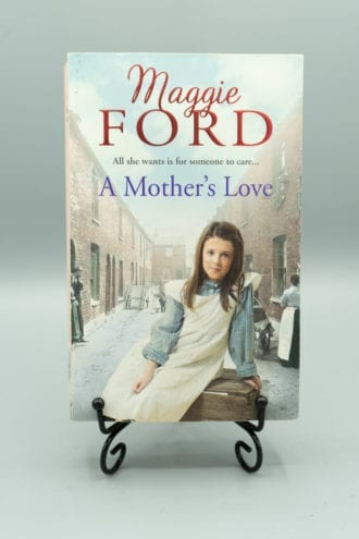 A mother's love - Maggie Ford