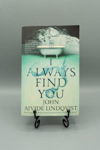 I Always Find You - John Ajvide Lindqvist