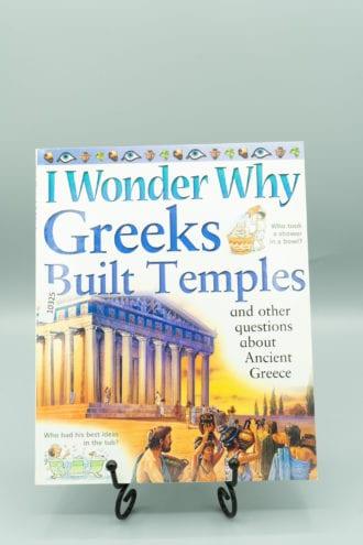 I Wonder Why Greeks Built Temples?